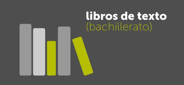 Imagen de la noticia: Libros de texto de Bachillerato para el curso 2019-2020
